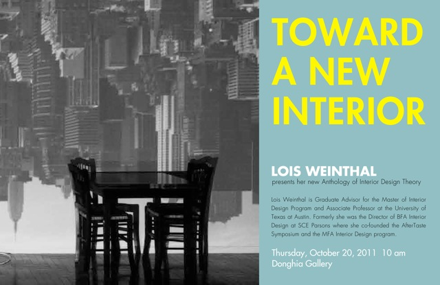 Toward A New Interior A Talk By Lois Weinthal