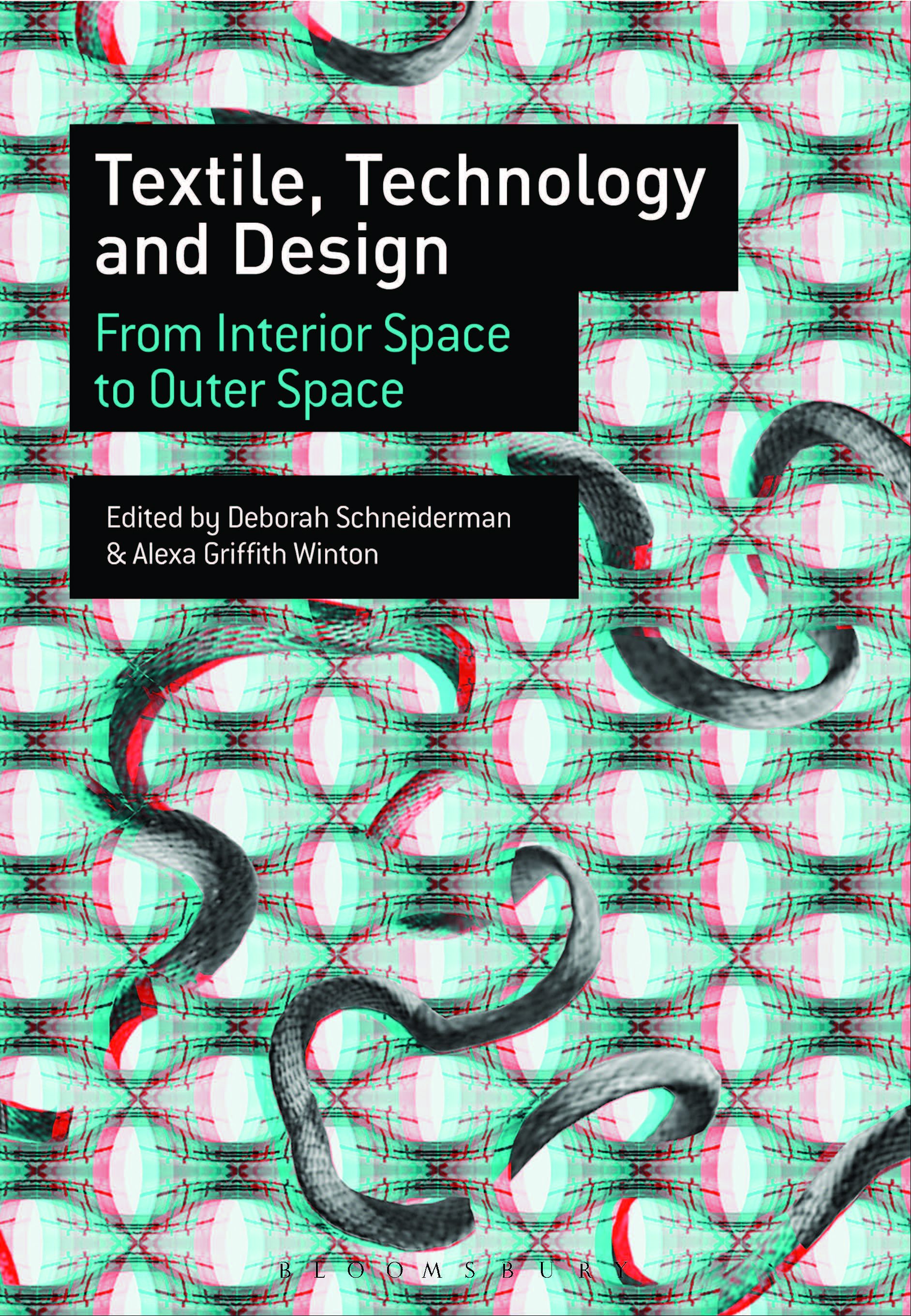 Textile Technology And Design From Interior Space To Outer Space Published By Bloomsbury Sce